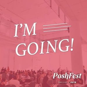 I'm going to PoshFest!!! ❤️